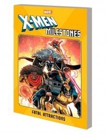 X-Men Milestones: Fatal...