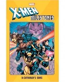 X-Men Milestones:...