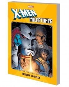 X-Men Milestones: Messiah...