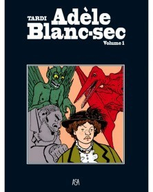 Adèle Blanc-Sec - volume 1...
