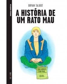 A História de um Rato Mau...