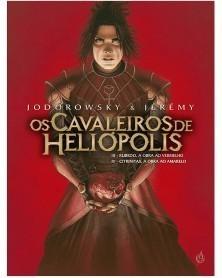 Os Cavaleiros de Heliópolis III/IV, de Jodorowsky e Jérémy (Ed.Portuguesa, Capa Dura), capa