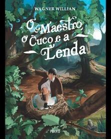 O MAESTRO, O CUCO E A LENDA