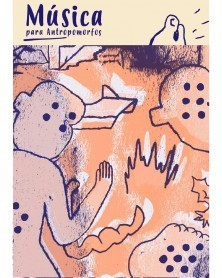 Música para Antropomorfos
