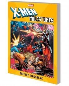 X-Men Milestones: Mutant...