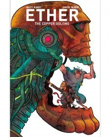 Ether Volume 2: Copper Golems