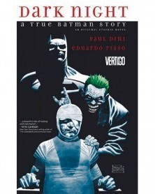 Dark Night: A True Batman...