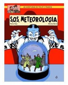 As Aventuras de Philipe e Francis: S.O.S. Meteorologia