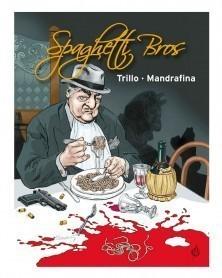 Spaghetti Bros, Edição Integral (Trillo & Mandrafina)