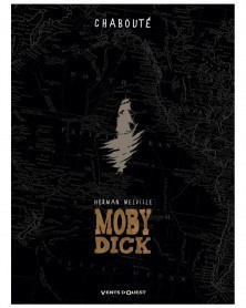 Moby Dick, de Chabouté, Coffret Integral (Ed. Francesa)