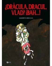 Drácula, Dracul, Vlad? Bah...!, de Alberto Breccia  (Ed. em Castelhano) capa