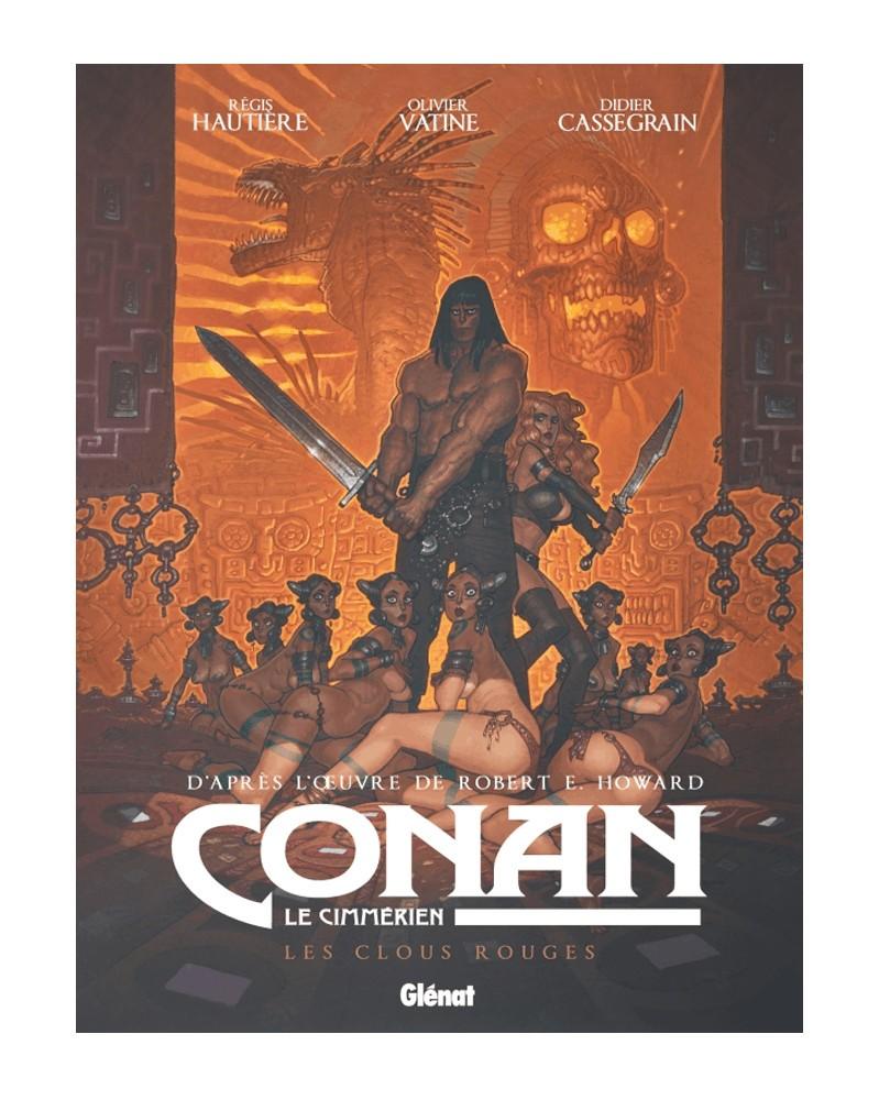 Conan Le Cimmérien: Les Clous Rouges (Ed. Francesa)
