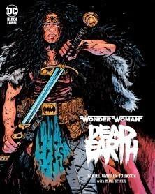 Wonder Woman: Dead Earth...