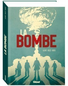 La Bombe, de Alcante, Bollée e Rodier (Ed. Francesa)