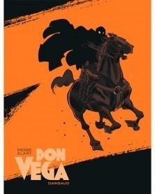 Don Vega: Zorro, La Naissance d'une Légende (Ed. Francesa)