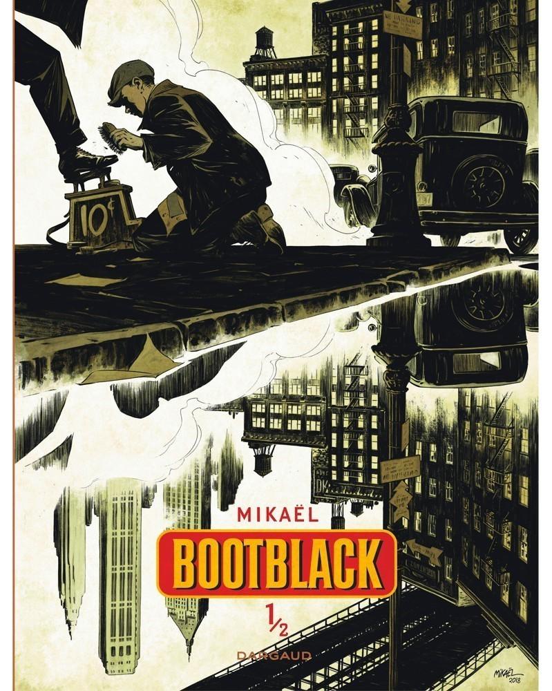 Bootblack Tome 1, de Mikael (Ed. Francesa)
