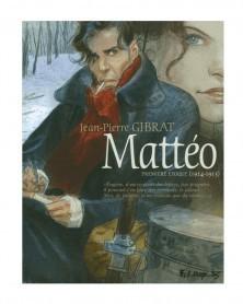 Mattéo - Tomo 1 (1914-1915), de Gibrat (Ed. Francesa)