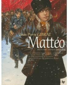 Mattéo - Tomo 2 (1917-1918), de Gibrat (Ed. Francesa)