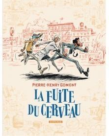 La Fuite du Cerveau, de Pierre-Henry Gomont (Ed. Francesa)