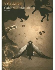 Cahiers Bauldaire Tome 2, de Yslaire (Ed. Francesa)