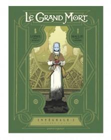 Le Grand Mort - Intégral 1, de Régis Loisel (Ed. Francesa)