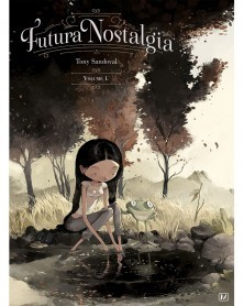 Futura Nostalgia Vol.1, de Tony Sandoval (Ed. Francesa)