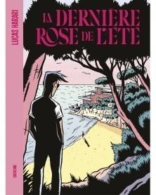 La Dernière Rose de L'Été, de Lucas Harari (Ed. Francesa)