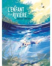 L'Enfant et La Rivière, de Xavier Coste (Ed. Francesa)
