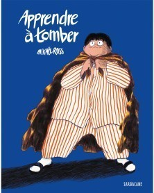Apprendre à Tomber, de Mikaël Ross (Ed. Francesa)