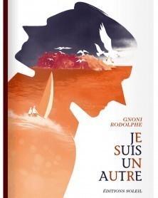 Je Suis Un Autre, de Rodolphe & Gnoni (Ed. Francesa)