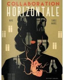 Collaboration Horizontal, de Navie & Claude Maurel (Ed. Francesa)