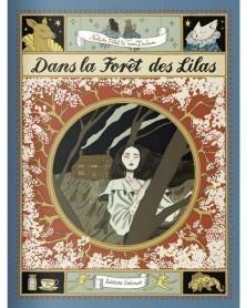 Dans La Forêt Des Lilas, de Ferlut & Baudouin (Ed. Francesa)