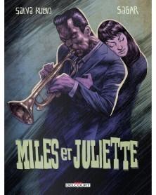 Miles et Juliette, de Salva Rubio & Sagar (Ed. Francesa)