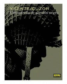Una Estrella de Algodón Negro, de Yves Sante & Cuzor  (Ed. em Castelhano)