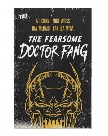 The Fearsome Doctor Fang TP (TKO Studios)