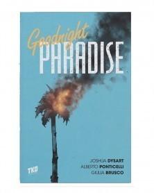 Goodnight Paradise, de Joshua Dysart e Alberto Ponticelli (TKO Studios)