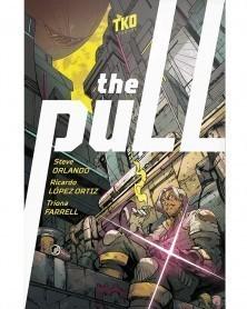 The Pull, de Steve Orlando e Ricardo Ortiz (TKO Studios)