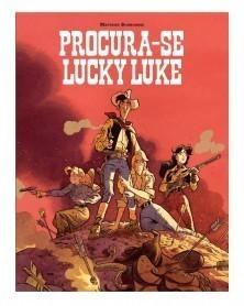 Procura-se Lucky Luke, de Matthieu Bonhomme (Ed.Portuguesa, capa dura) capa