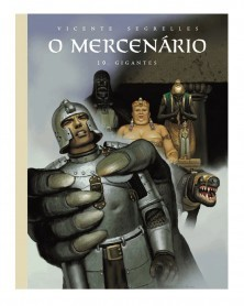O Mercenário Vol.10: O Fogo Sagrado, de Segrelles (Ed.Portuguesa em Capa Dura)