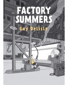 Factory Summers HC, de Guy Delisle capa