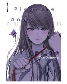 Pleasure and Corruption vol.1 (Ed. em inglês)