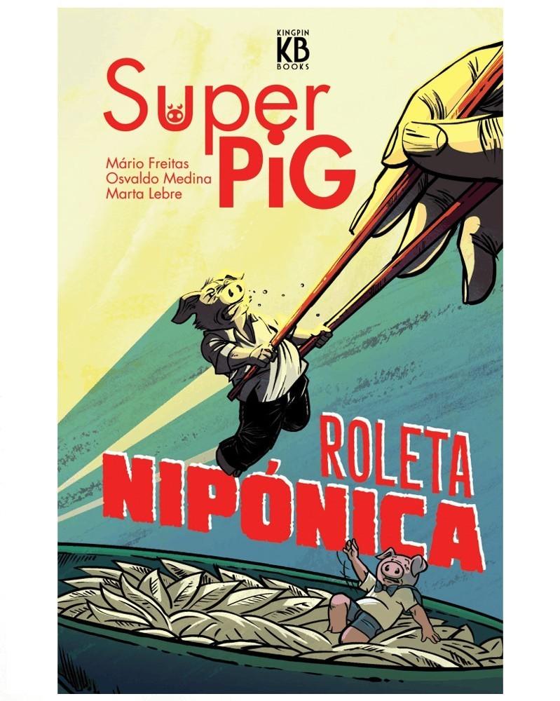 Super Pig: Roleta Nipónica (edição a cores) capa