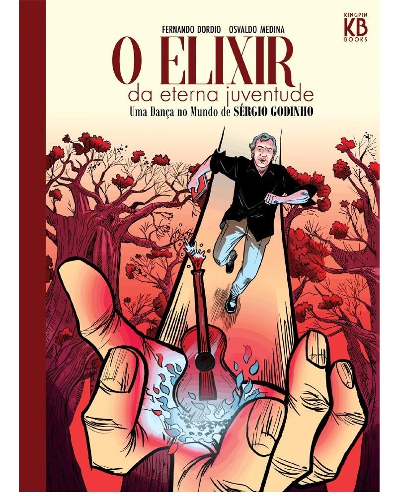 O Elixir da Eterna Juventude - Uma Dança no Mundo de Sérgio Godinho, capa