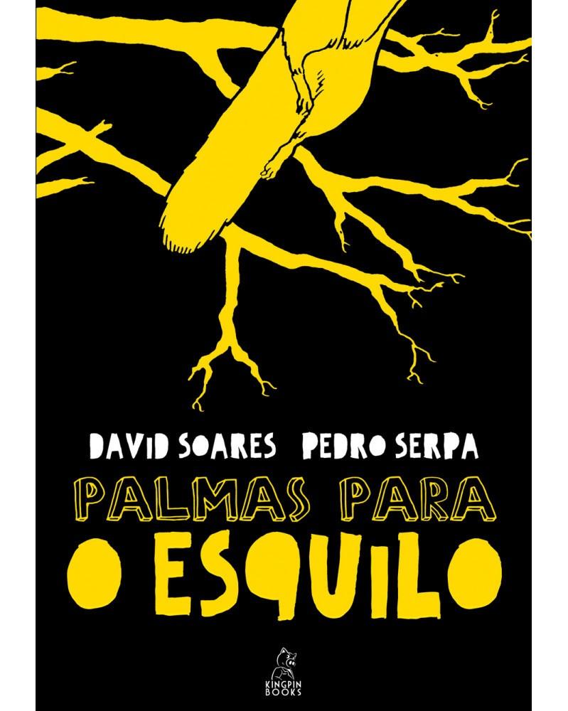 Palmas Para O Esquilo, de David Soares, capa