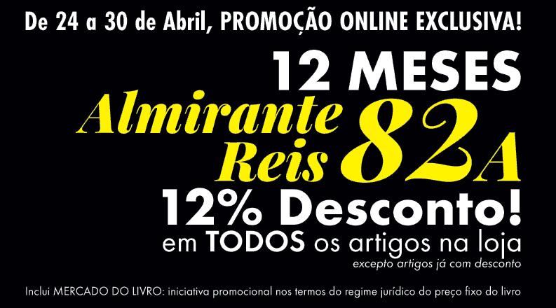 Doze Meses Almirante Reis 82A = 12% DESCONTO EXCLUSIVO