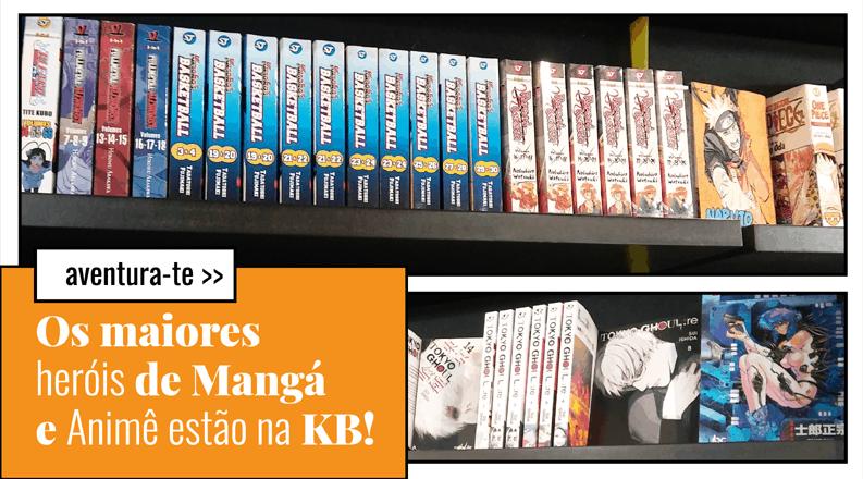 Os maiores heróis do Mangá estão na KB!
